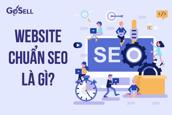 website chuẩn SEO là gì