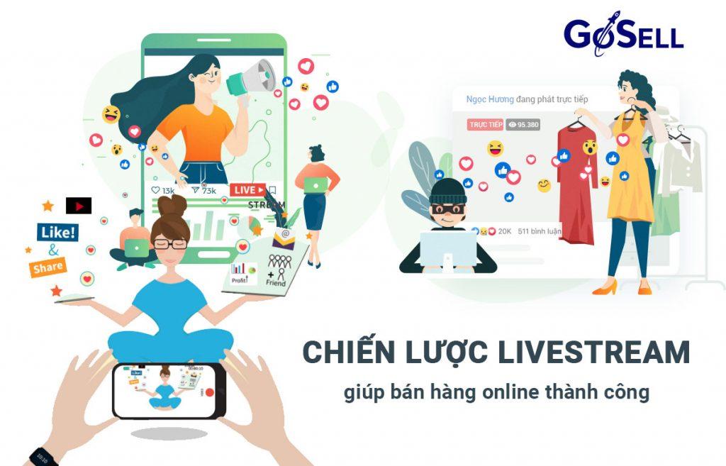 Chiến lược livestream giúp bán hàng online thành công