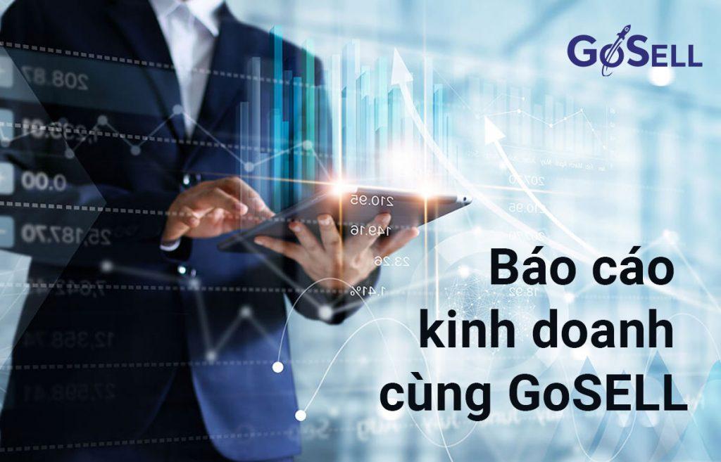 Báo cáo kinh doanh cùng GoSELL