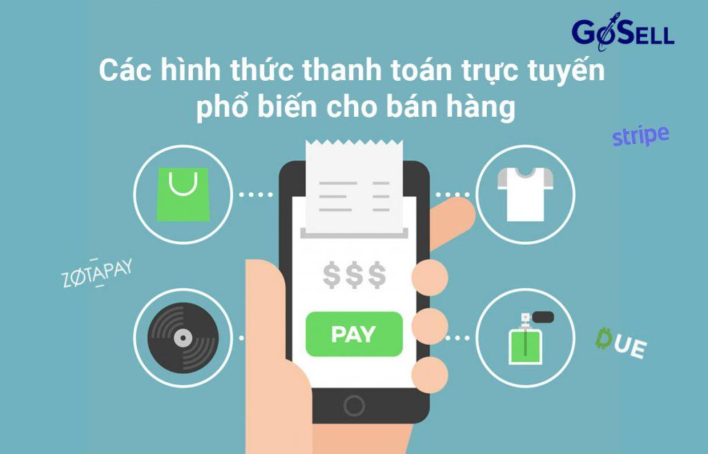 Các hình thức thanh toán trực tuyến phổ biến cho bán hàng