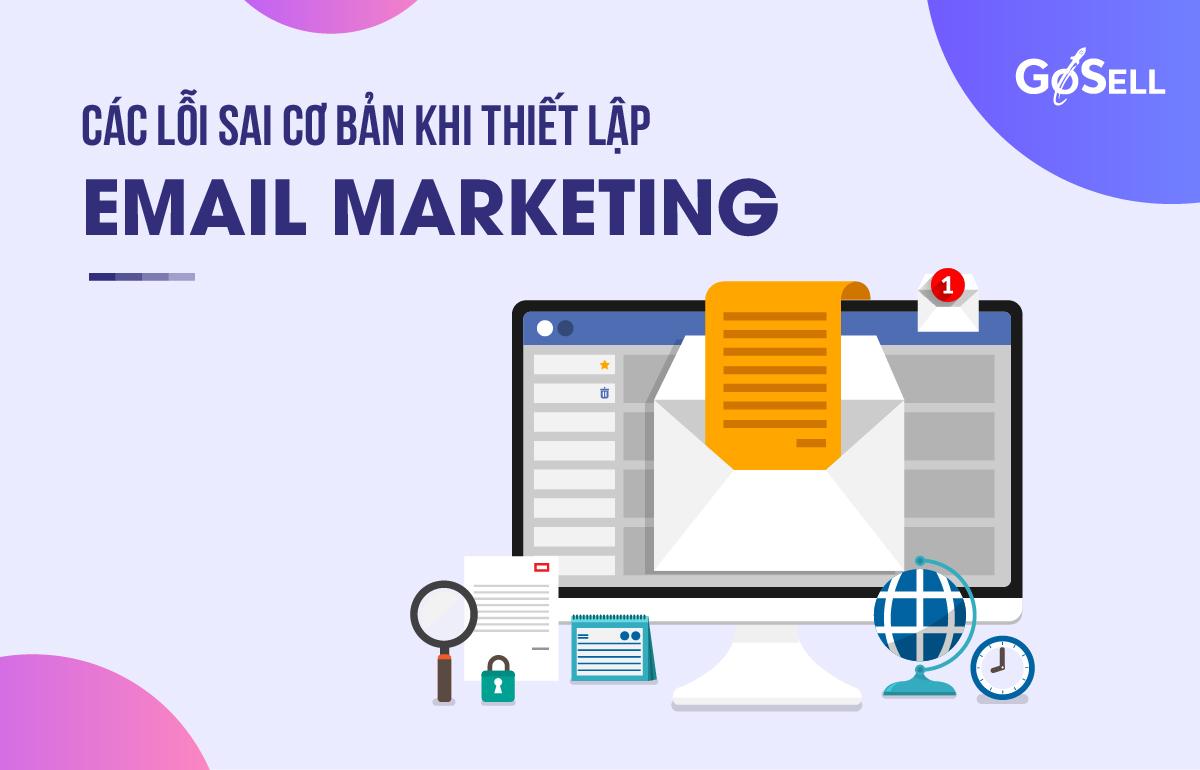 Lỗi sai khi thiết kế email marketing