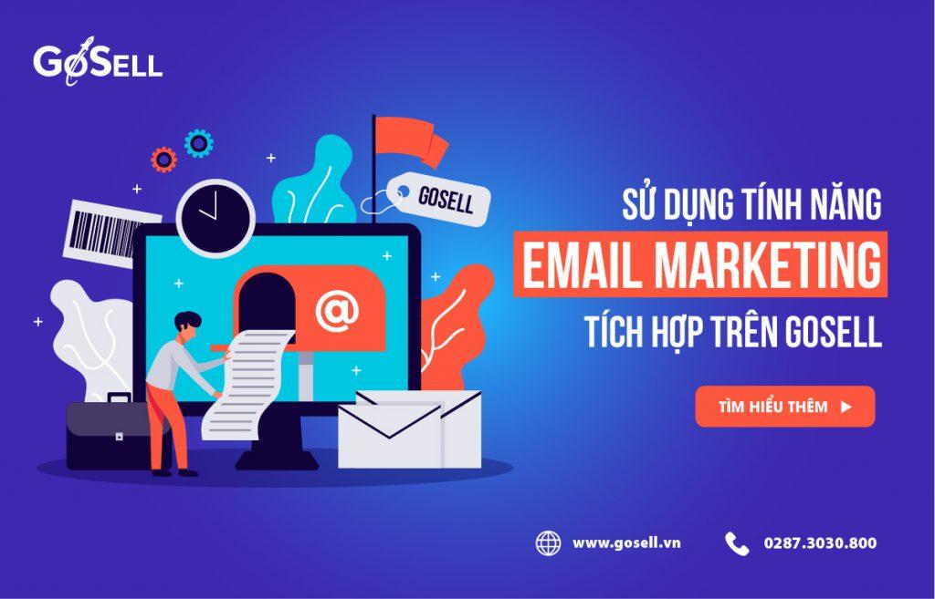 Sử dụng email marketing miễn phí với GOSELL
