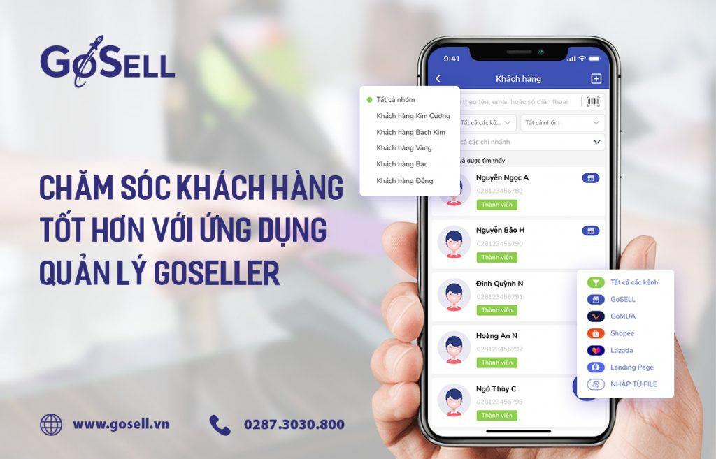 Ứng dụng quản lý GoSELLER - giúp bạn chăm sóc khách hàng tốt hơn