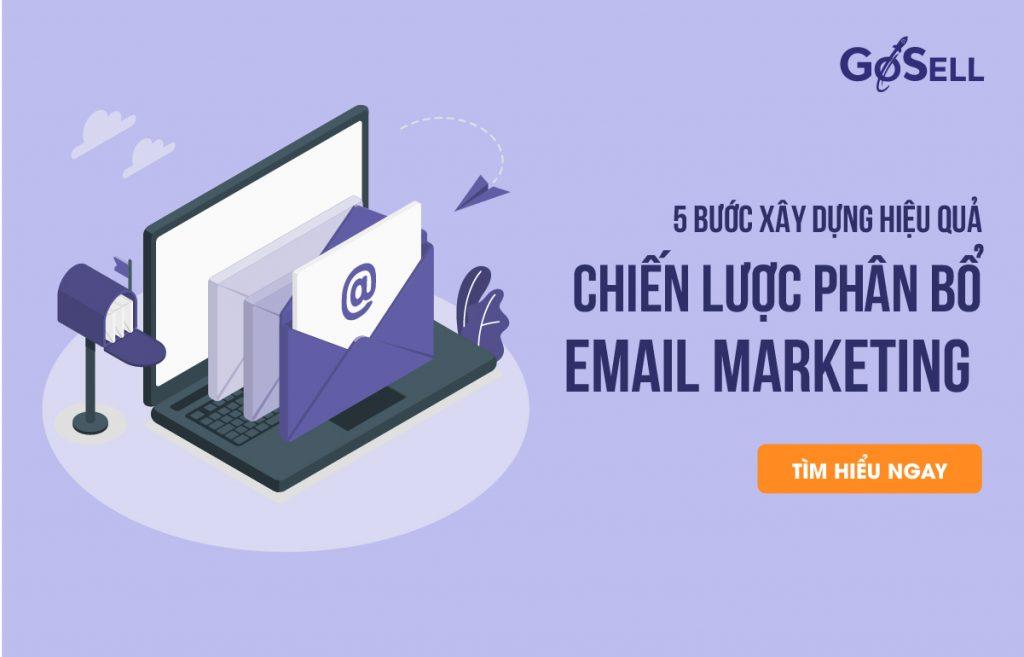 5 bước xây dựng chiến lược email marketing hiệu quả