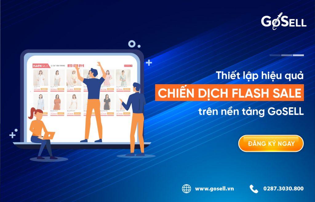Nền tảng GoSELL giúp bạn thiết lập chiến dịch flash sale hiệu quả