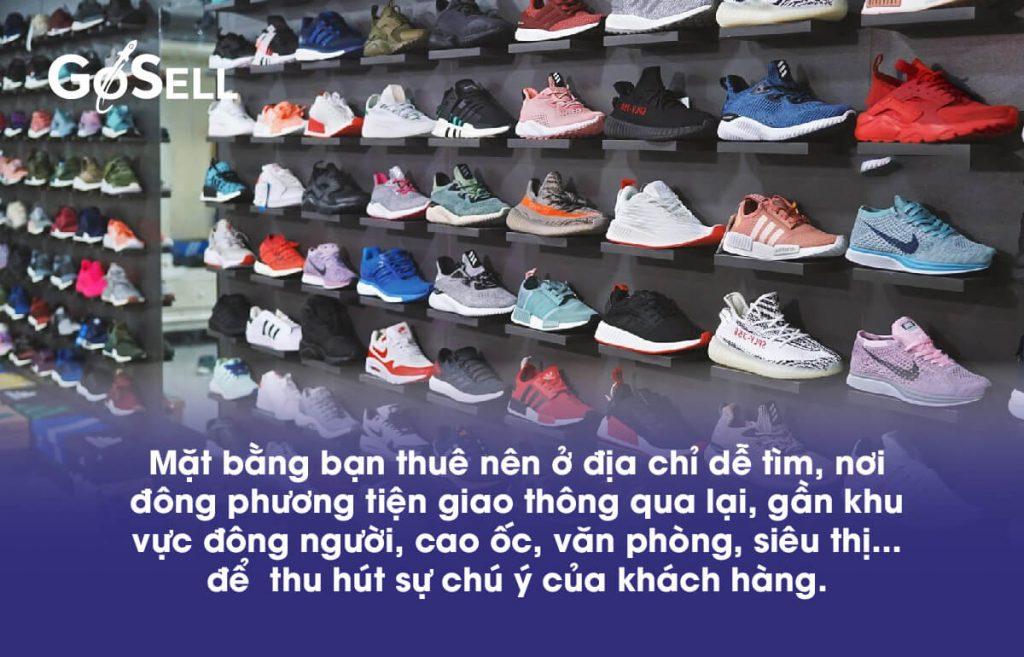 Kinh doanh giày dép nên chọn mặt bằng thuận tiện