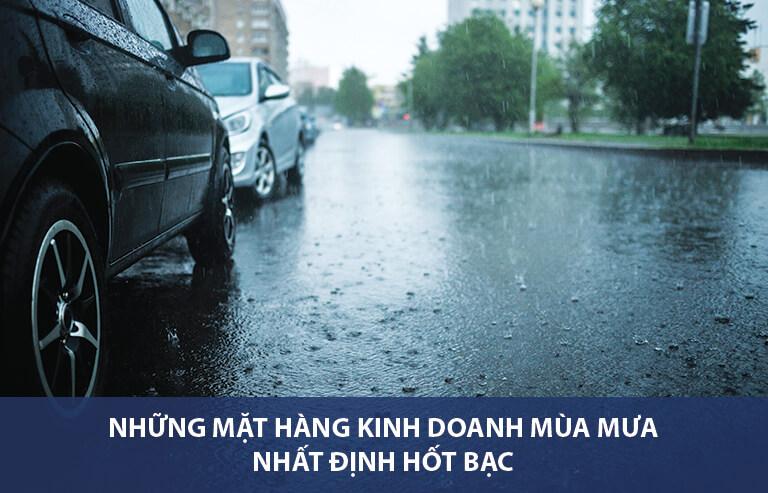 Các mặt hàng kinh doanh mùa mưa