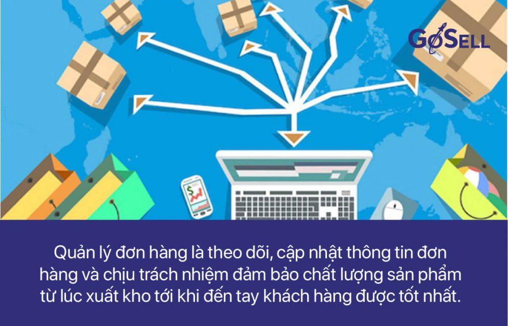 Quản lý đơn hàng là theo dõi, cập nhật thông tin đơn hàng