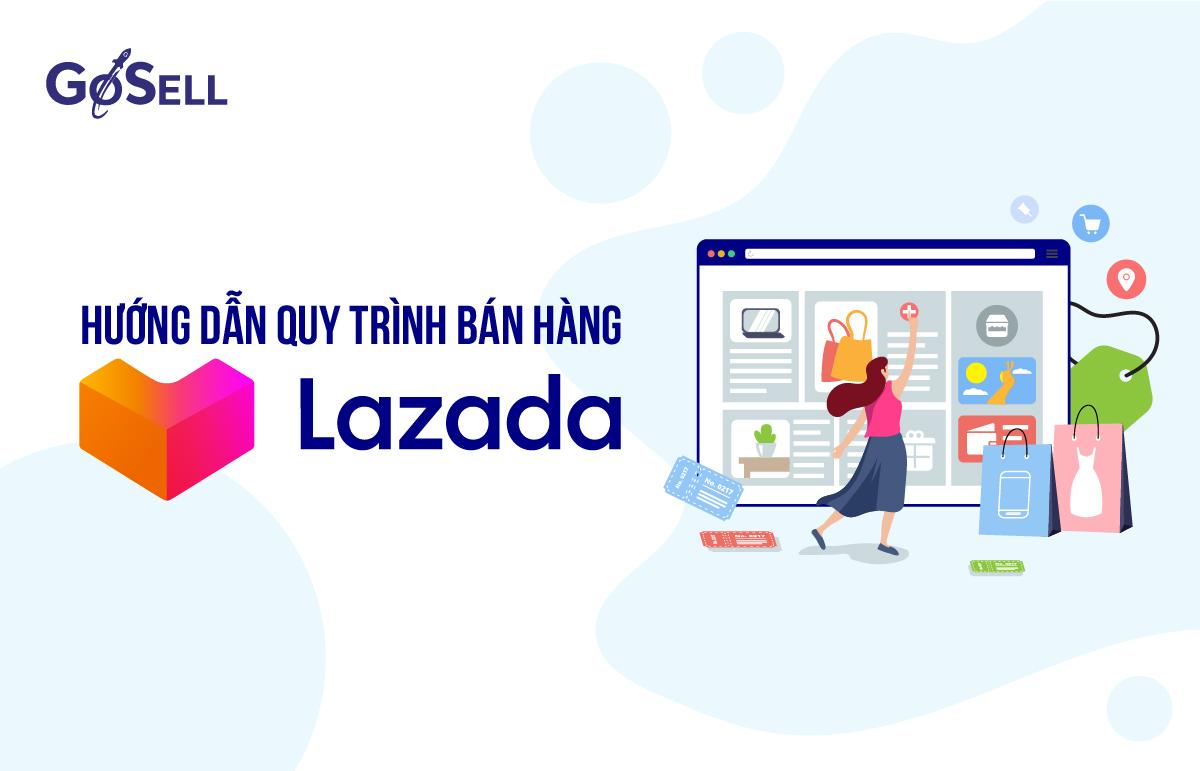 Quy trình bán hàng trên Lazada