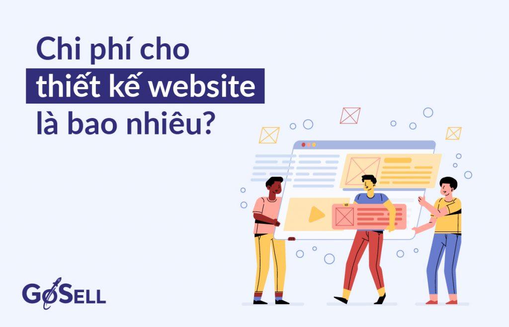 Chi phí thiết kế website là bao nhiêu