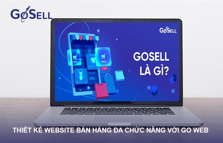 Các bước thiết kế website bán hàng với GoSELL