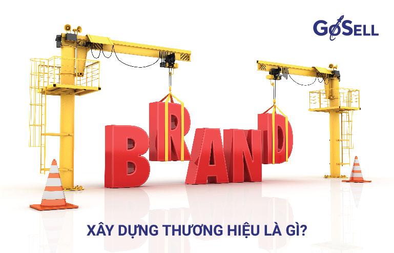 Xây dựng thương hiệu doanh nghiệp là gì