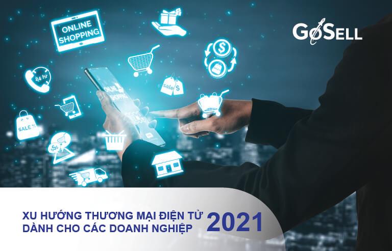 Xu hướng thương mại điện tử 2021