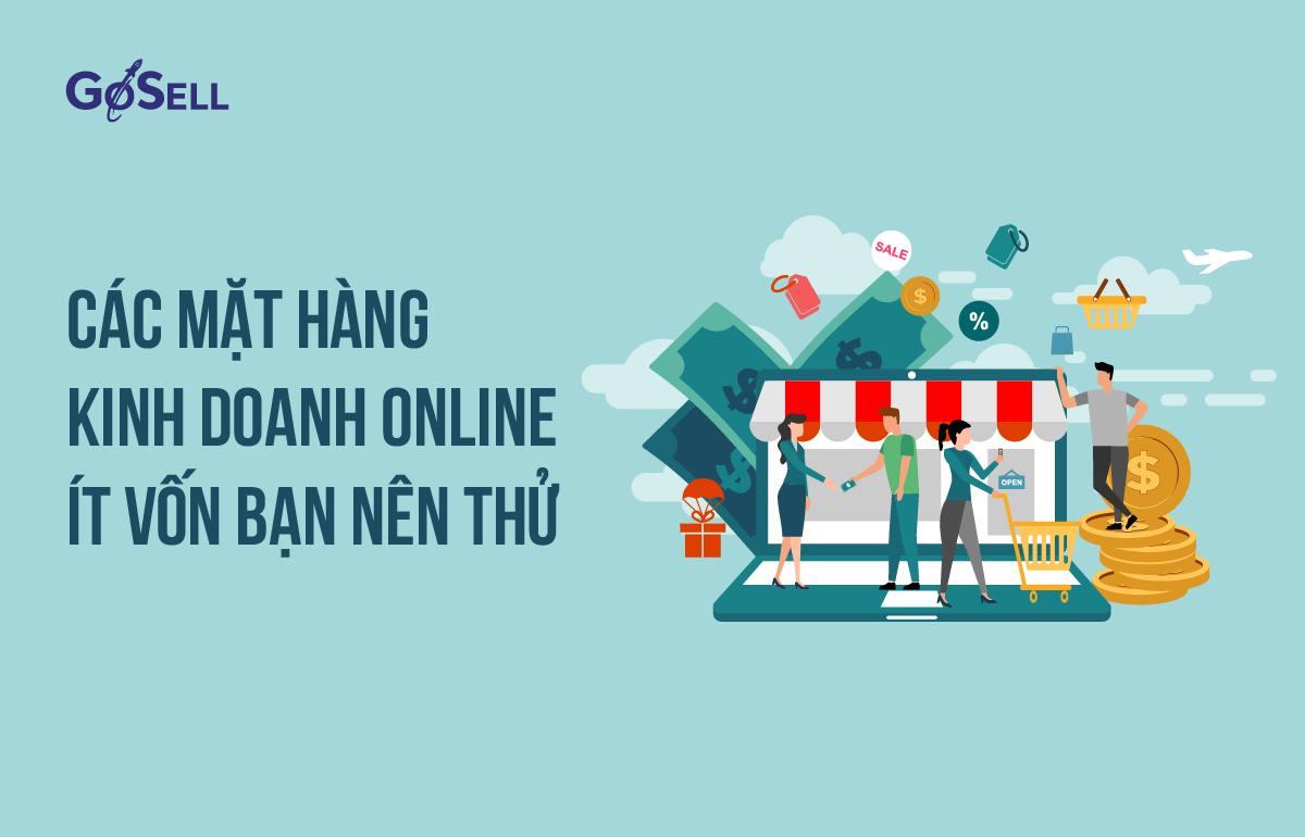 Các mặt hàng kinh doanh online ít vốn