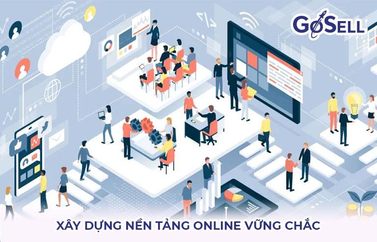 Xây dựng nền tảng online vững chắc