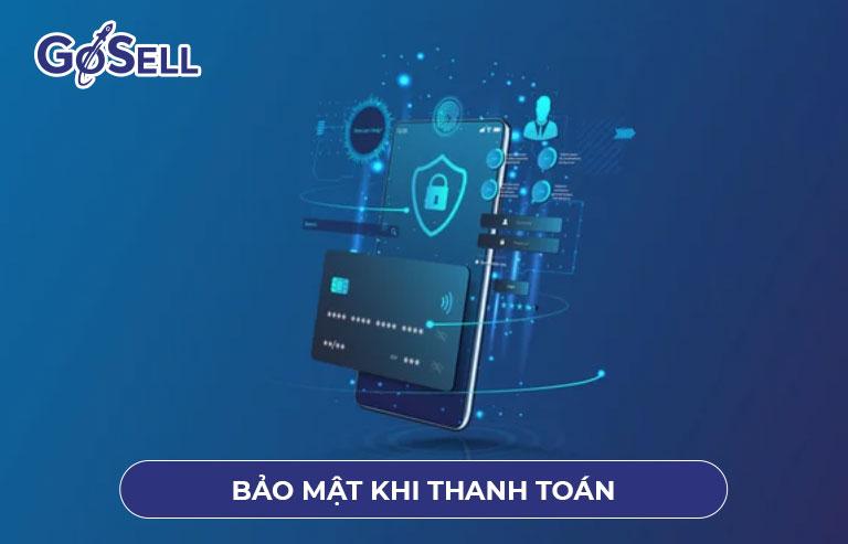Bảo mật thanh toán khi bán hàng qua app