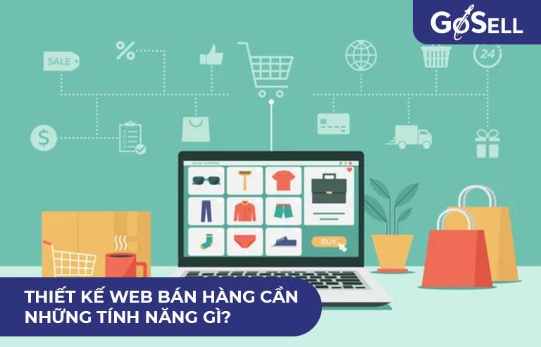 Thiết kế web bán hàng cần những gì