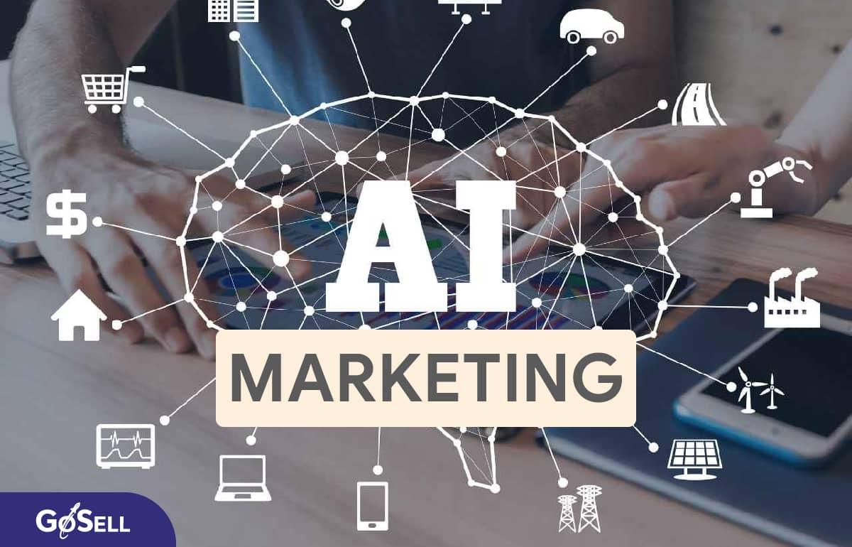 Tại sao trí tuệ nhân tạo là tương lai của Marketing?