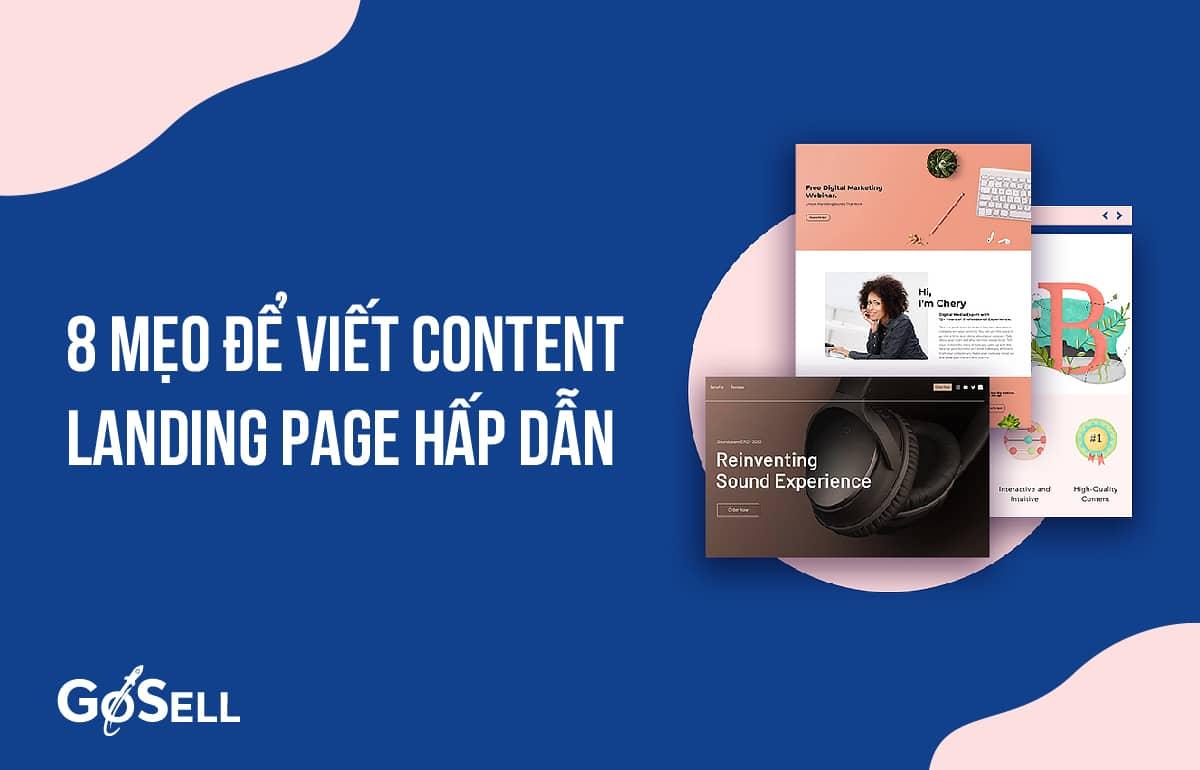 8 mẹo để viết Content cho Landing page hấp dẫn