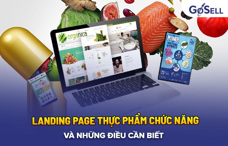 Đầu tiên, hãy cùng điểm qua một số thông tin liên quan đến landing page dùng trong lĩnh vực thực phẩm chức năng.