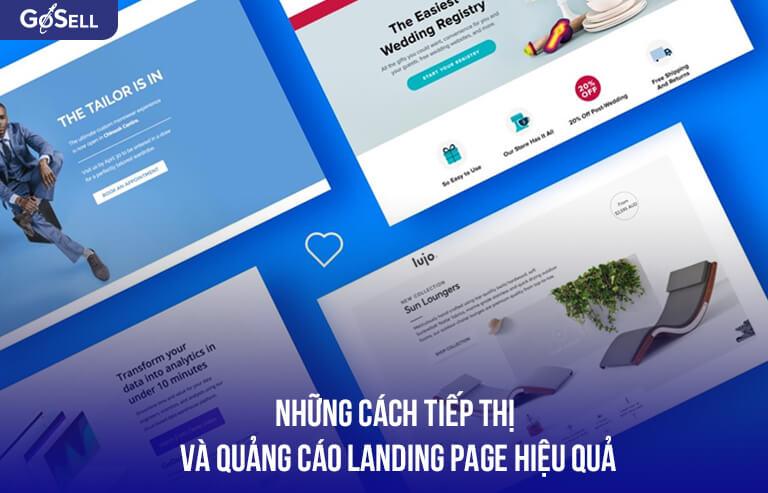 Những cách tiếp thị và quảng cáo Landing Page hiệu quả
