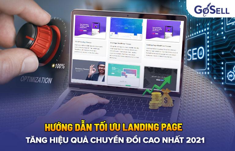 Tối ưu landing page tăng hiệu quả chuyển đổi 2021