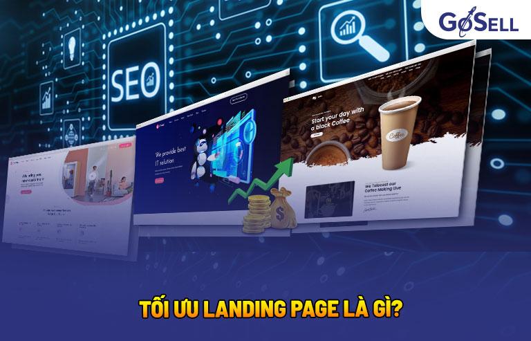 Tối ưu landing page là gì?