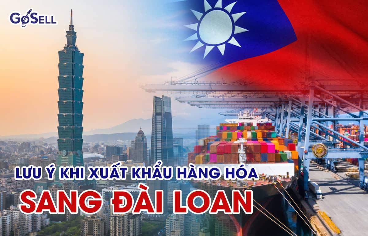 Xuất khẩu hàng hóa sang Đài Loan