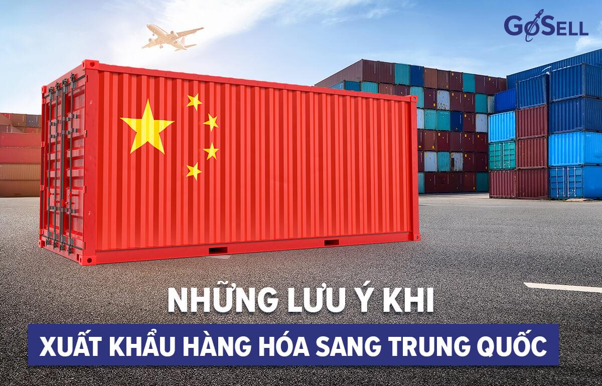 Những lưu ý khi xuất khẩu hàng hóa sang trung quốc